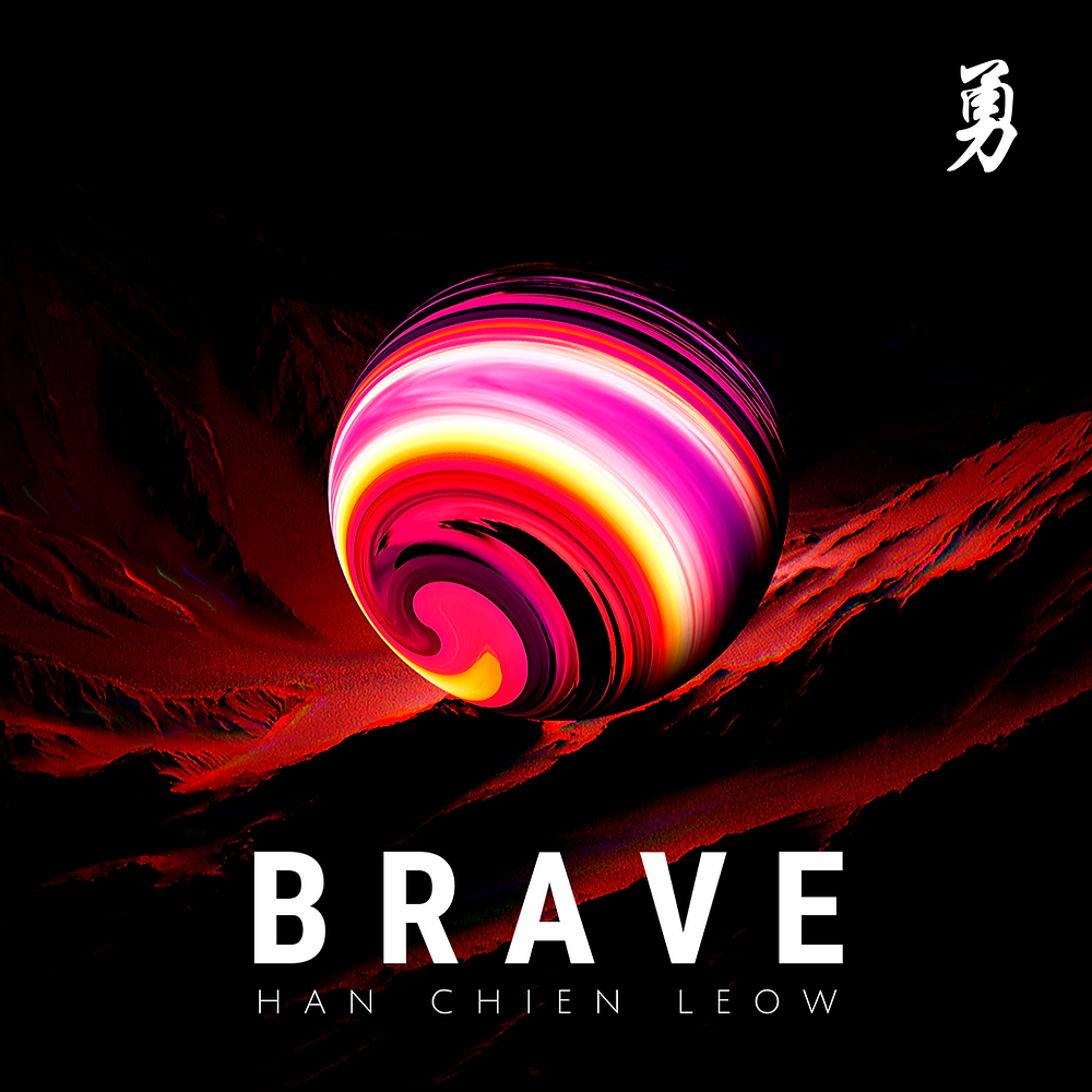 Han Chien Leow - Brave | Music Republic Magazine