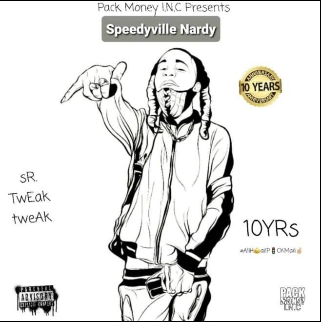 "Speedyville Nardy's album ""Sr. Tweak Tweak"""