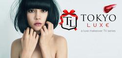 TOKYO-LUXE: A Luxe Makeover Series