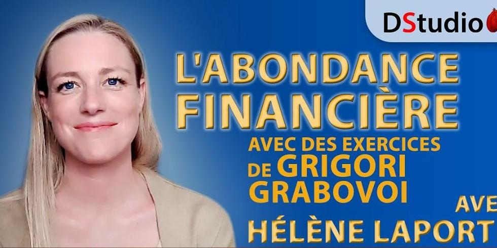 Exercices de Grigori Grabovoi pour l'abondance financière  avec Hélène Laporte