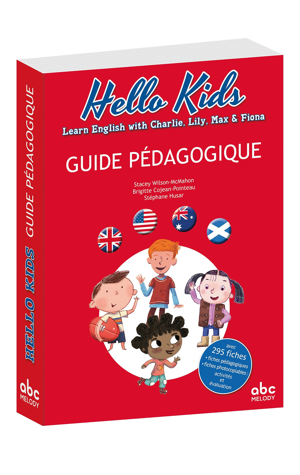 Hello Kids : Learn English with Charlie, Lili, Max & Fiona
