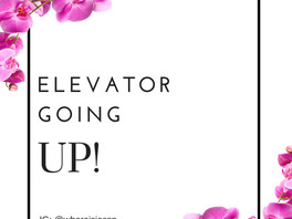 Elevator Going Up!
