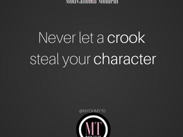 Never Let a Crook Steal Your Character