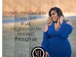 God's Glory Revealed Through Us
