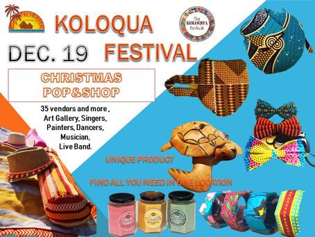 THIS SATURDAY: KOLOQUA FESTIVAL - DECEMBER 19th -