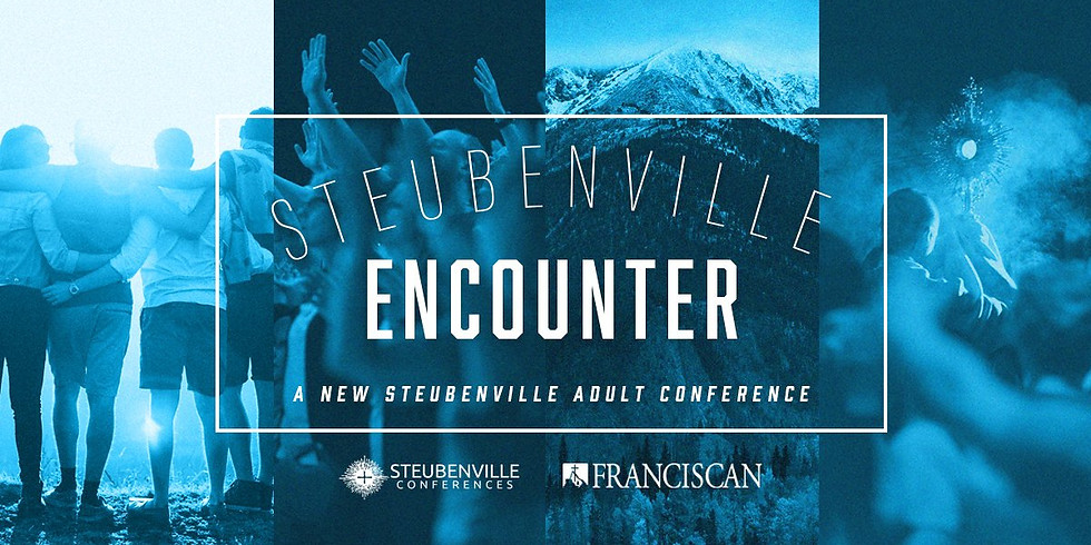 Steubenville Encounter