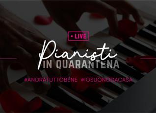 Pianisti in Quarantena 2.0  Live Streaming dal 03/04 al 05/04