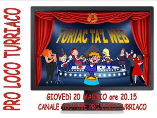 """Pro-Loco Turriaco - edizione """"Turiac ta'l Web"""" on YouTube 20.05.2021"""