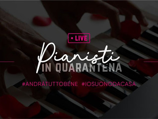 Live Streaming 21 e 22 MARZO 2020 #iosuonodacasa#pianistiquarantena #andràtuttobene