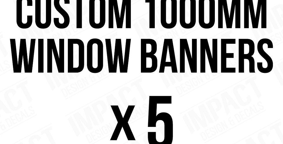 5 x 1000mm Window Banner