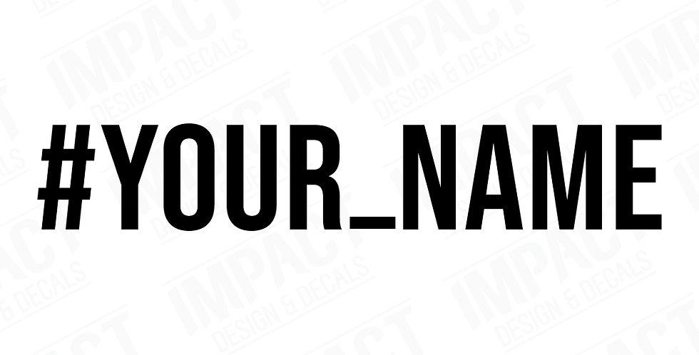 Custom Hashtag Decal - Small
