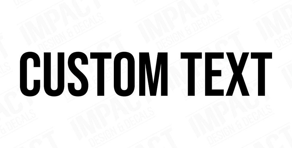 Custom Text Decal - Small
