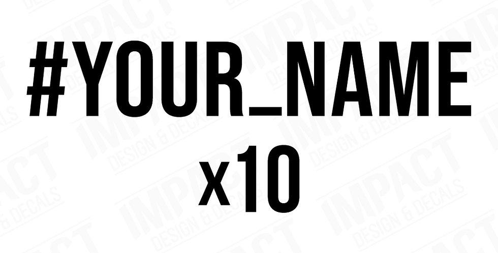 10 x Custom Hashtag Decals - Small