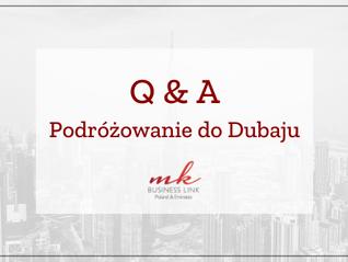 Q&A - podróżowanie do Dubaju
