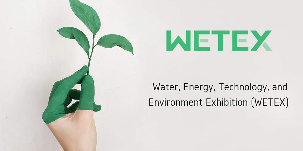 WETEX (Water, Energy, Technology, and Environment Exhibition)  2020