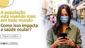A população está vivendo mais em todo mundo. Como isso impacta a saúde ocular?