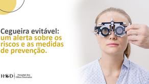 Cegueira evitável: um alerta sobre os riscos e as medidas de prevenção