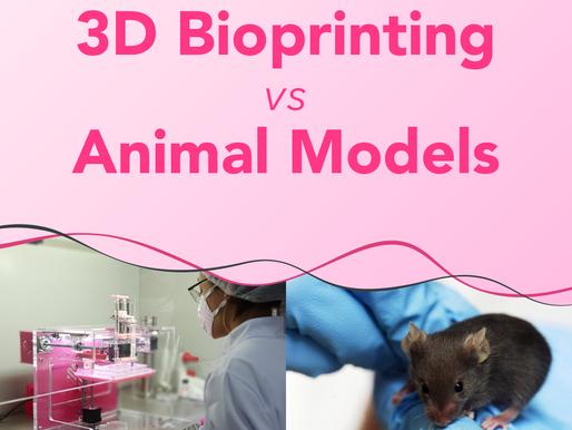 3D Bioprinting vs Animal Models
