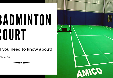 Badminton Court - all you need to know about!