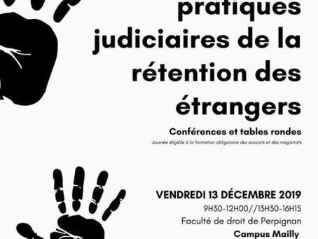 """Colloque: """"Enjeux et pratiques judiciaires de la rétention des étrangers"""" - 13 décembre 2019"""