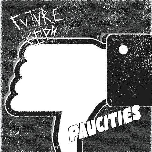 """Future Cops / Paucities - split 7"""""""