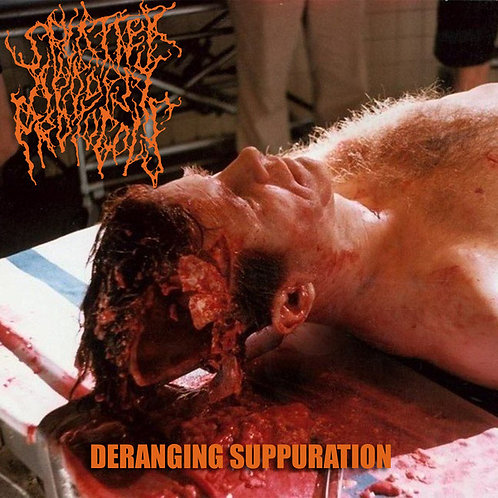 Splatter Autopsy Protocols ‎– Deranging Suppuration CD