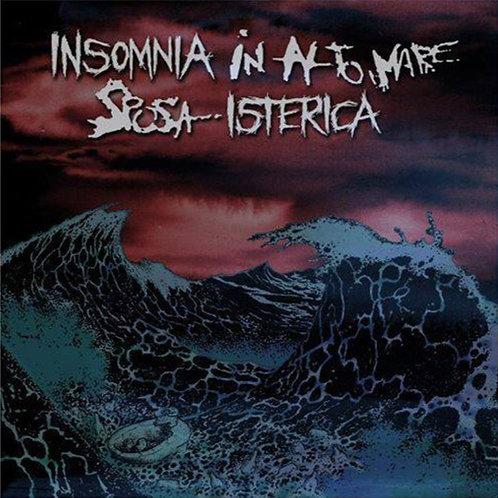 Insomnia Isterica / Sposa In Alto Mare - split tape