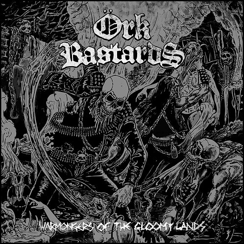 ÖRK BASTARDS - Warmongers Of The Gloomy Lands LP