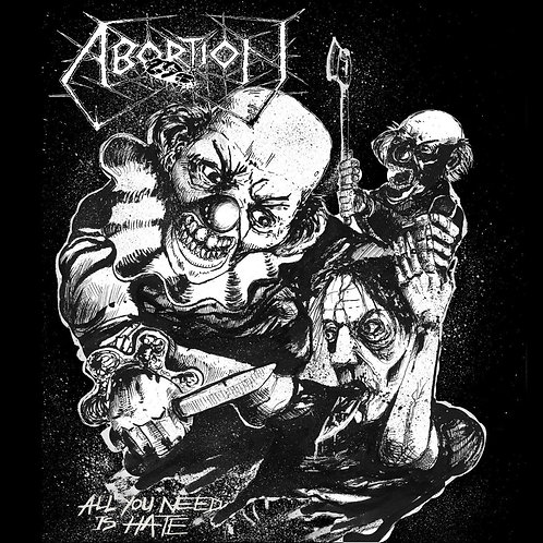 ABORTION - All You Need Is Hate LP