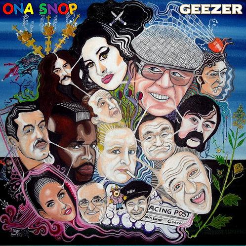 ONA SNOP - GEEZER CD