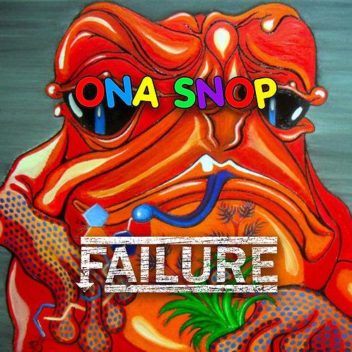 Ona Snop / Failure - split mini CD