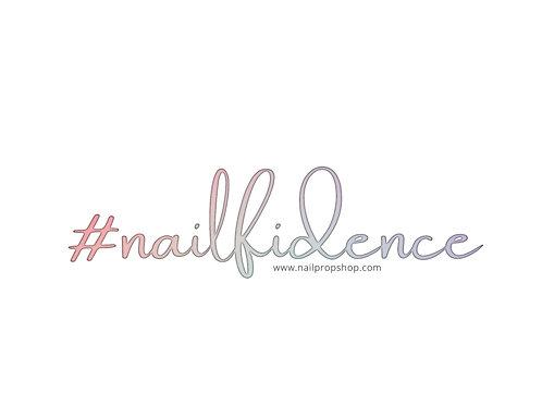 """""""#nailfidence"""" Die Cut Sticker"""