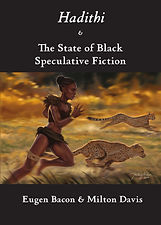 Hadithi and The State of Black Speculati