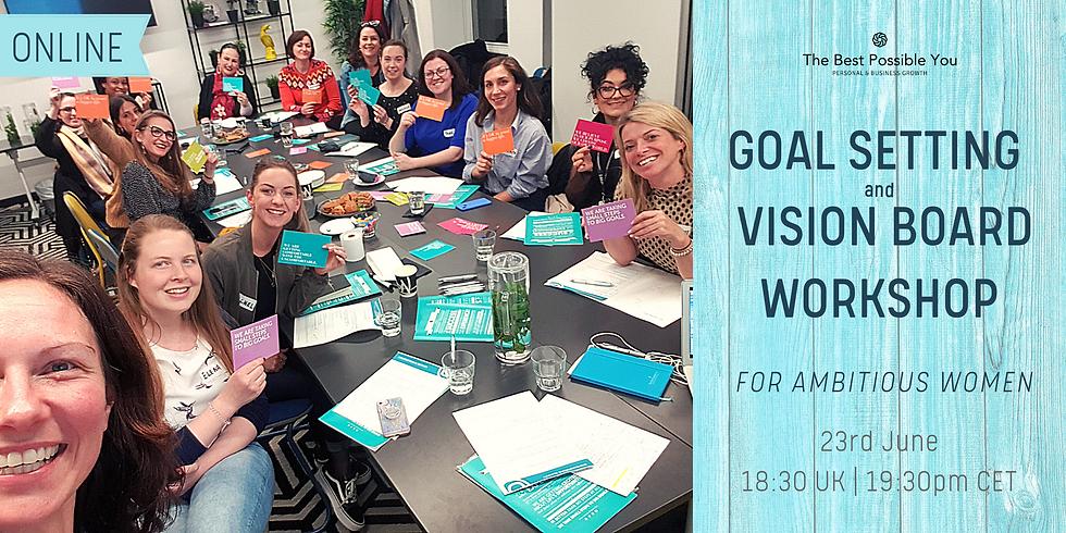 Goal Setting & Vision Board Workshop for Driven Women