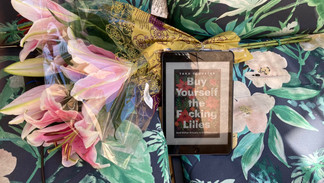 Book of the Week: Buy Yourself the F*cking Lilies