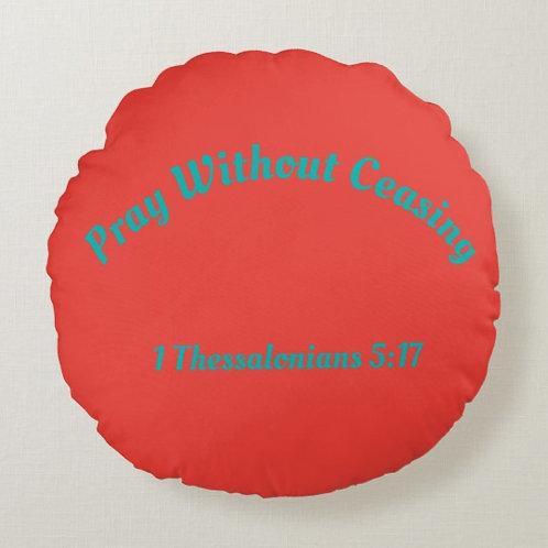 Prayer Pillow - Pray - Without Ceasing