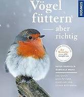 Vögel füttern aber richtig Peter Berthold