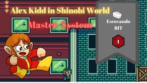 Escovando Bit - Alex Kidd in Shinobi World (Master System)