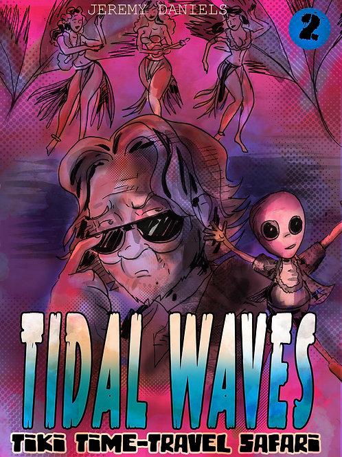 Tidal Waves - Tiki Time Travel Safari