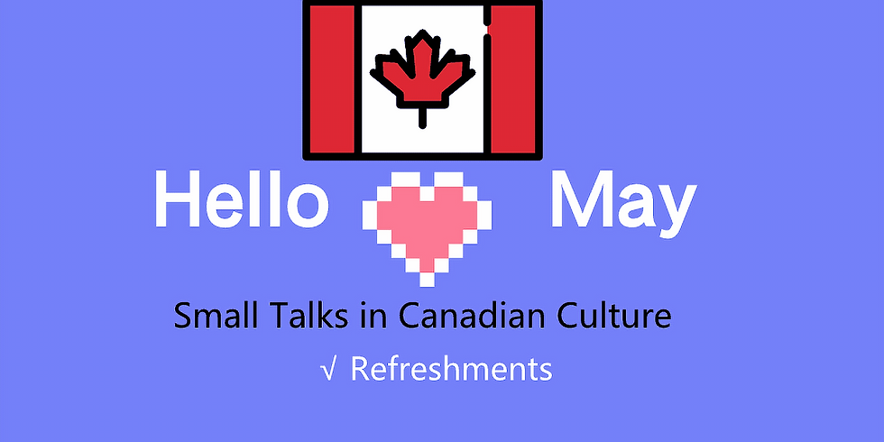 What is small talks in Canadian Culture, conversation fun!