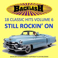 18 Classic Hits Volume 6 Still Rockin' On