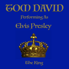 Tom David Performing As Elvis Presley The King