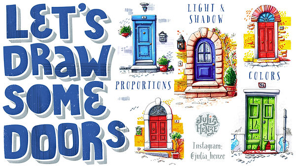 Skillshare class with Julia Henze: Let's draw some doors | Proportions | Light and shadow | Colors - Urban sketching course