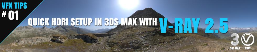 Quick HDRI Setup in 3ds Max with V-Ray 2.5  Ben Tate Tutorial VFX Tips CG 3D Brokenverts.com