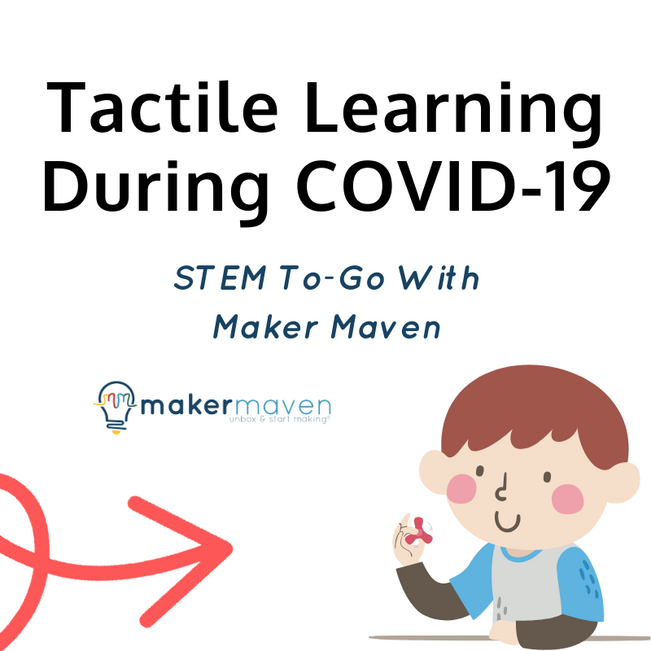 Providing Tactile Learning Opportunities During COVID-19