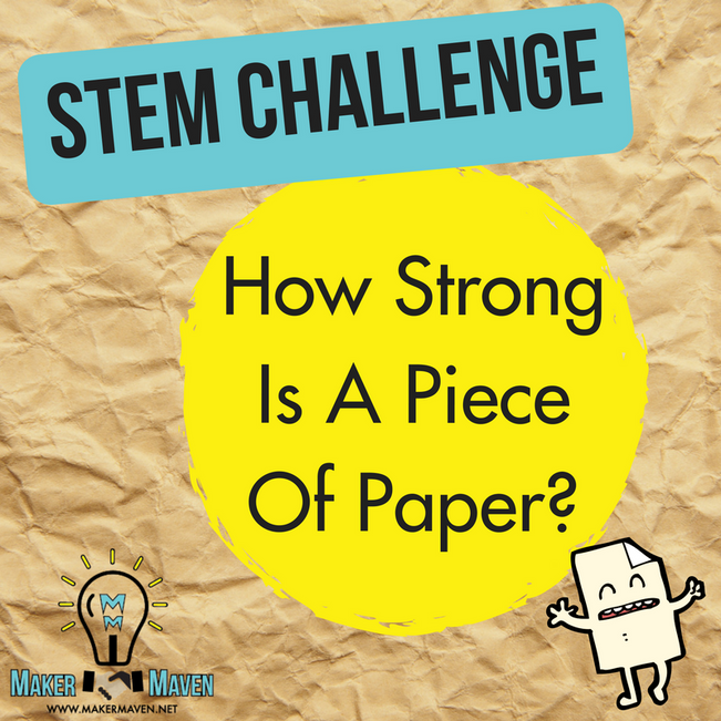 STEM Challenge - How Strong Is A Piece Of Paper?