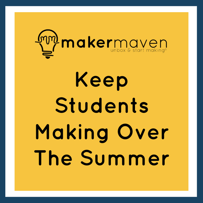 Keep Students Making Over The Summer