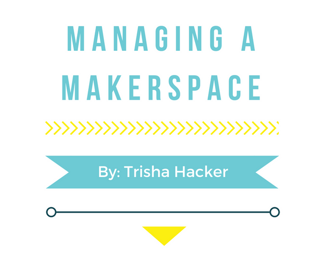 Managing a Makerspace