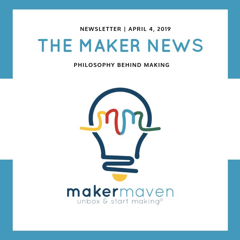 Philosophy Behind Making | Maker Maven | STEAM | Makerspace Resources
