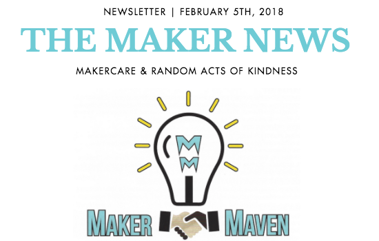 The Maker News: Makercare & Random Acts of Kindness